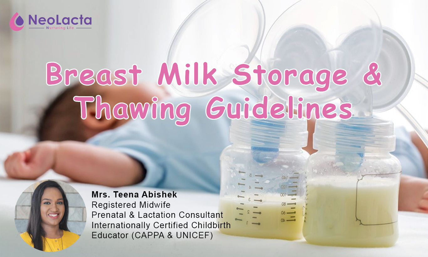 Breast Milk Storage And Thawing Guidelines