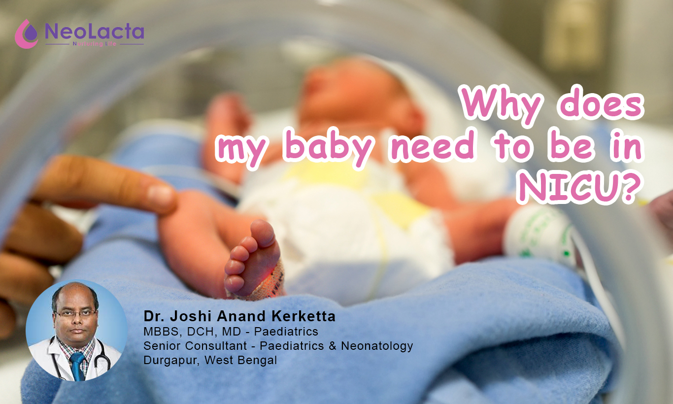 Why Does My Baby Need To Be In NICU (Neonatal Intensive Care Unit)?