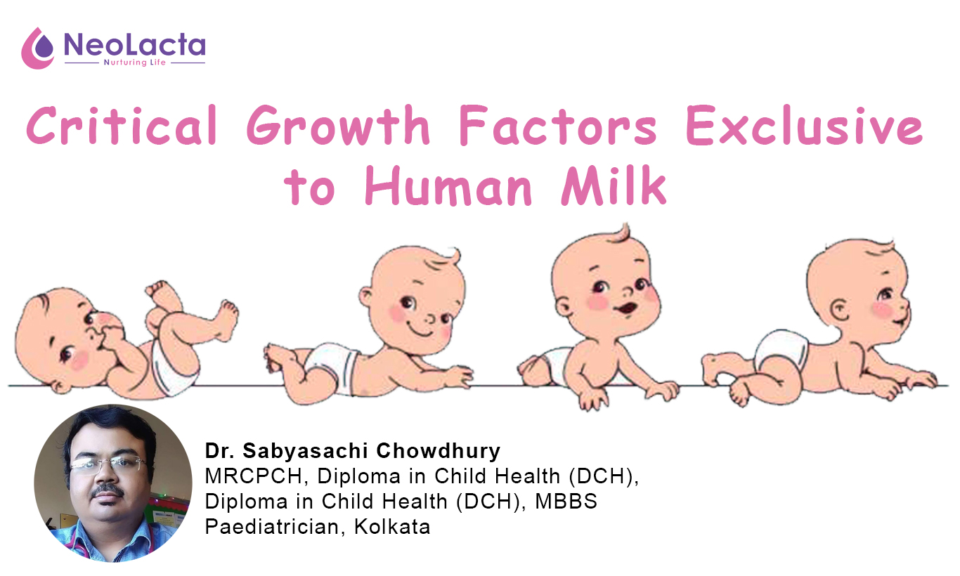 Critical Growth Factors Exclusive to Human Milk